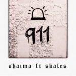 [Music]: Shaima Ft Skales - 911