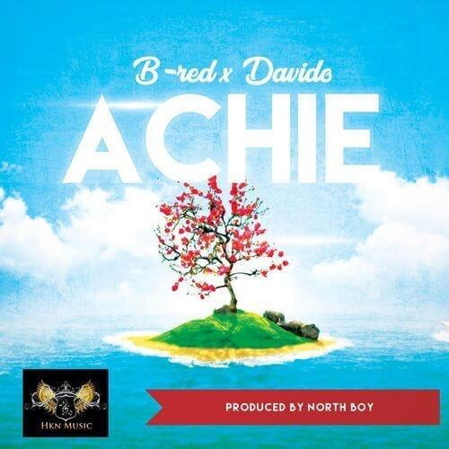 B-Red x Davido – Achie (Prod. By Northboi)
