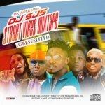 [Mixtape] DJ SJS – Street Vibes Mix (Gbese Si Titi)