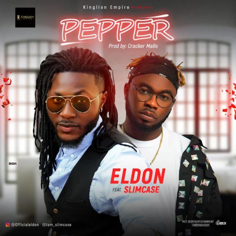 Eldon feat. Slimcase – Pepper [Song]