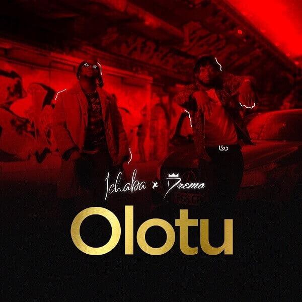 Ichaba – Olotu ft. Dremo [VIDEO]