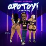 Naira Marley – Opotoyi (Marlians!) [New Song + Video]