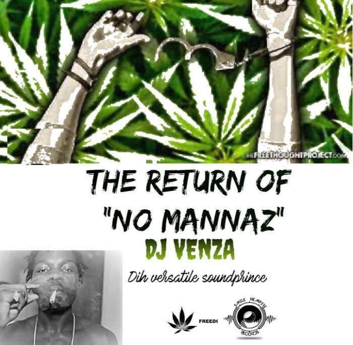 [Mixtape] DJ Venza – The Retrun Of No Mannaz