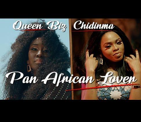 Queen Biz ft. Chidinma – Pan African Lover [Video]