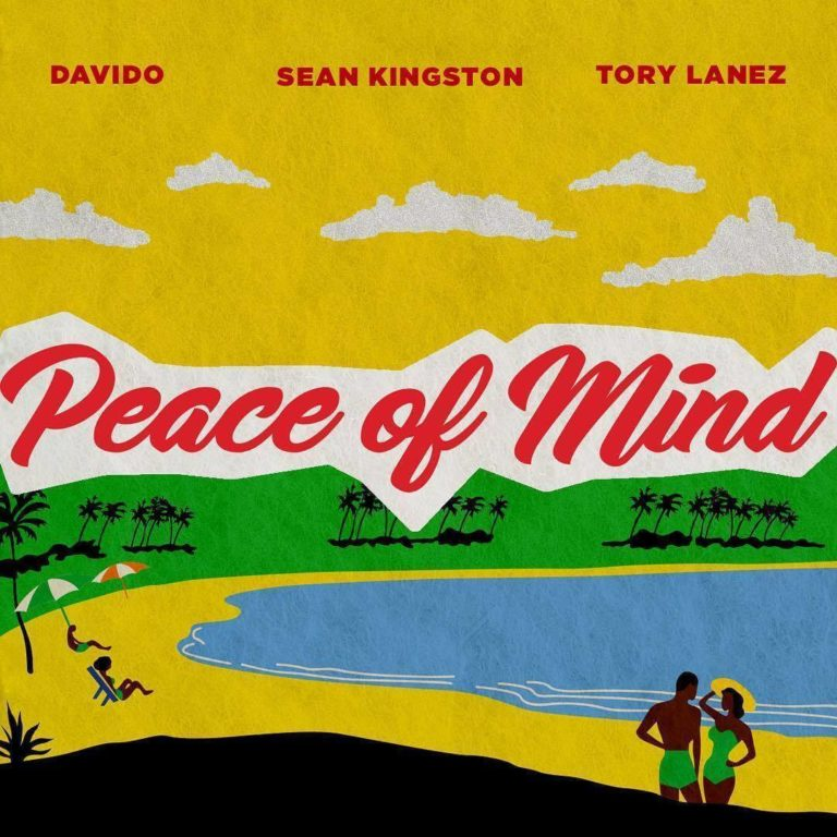 Sean Kingston – Peace Of Mind ft. Davido & Tory Lanez [SONG]