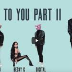 Becky G x Digital Farm Animals – Next To You Part II ft. Rvssian x Davido [New Song]