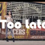 Koker – Too Late [VIDEO]