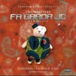 Download Mp3 : Oluwastyles - Fagbada jo