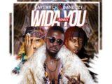 Abobi Eddieroll feat. DanDizzy Kayswitch – 'Wida You (Remix)'
