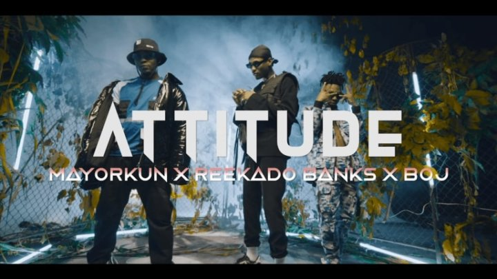 ATTITUDE - HIGHER YOUR BODY FT. MAYORKUN REEKADO BANKS & BOJ (OFFICIAL VIDEO)