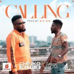 Chinko Ekun feat. Johnny Drille – 'Calling'