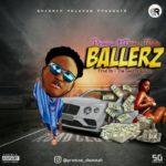 [Music] Promise Ft. Dreez Maliq – Ballerz