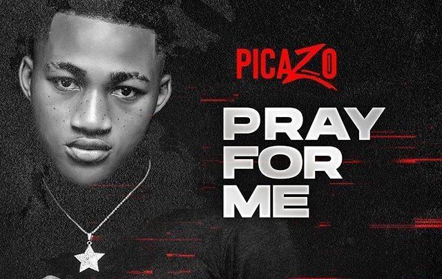 [Audio] Picazo Rhap – Pray For Me
