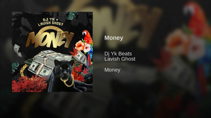 DJ YK BEATS FT LAVISH GHOST MONEY [OFFICAL VIDEO