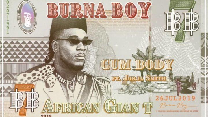 BURNA BOY – GUM BODY FT. JORJA SMITH (OFFICIAL VIDEO)