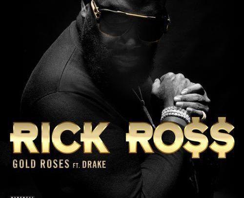 """""""RICK ROSS FT. DRAKE – GOLD ROSES"""" is locked RICK ROSS FT. DRAKE – GOLD ROSES"""
