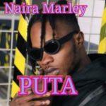 NAIRA MARLEY - PUTA (OFFICIAL VIDEO)