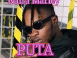 NAIRA MARLEY – PUTA (PROD. REXXIE)
