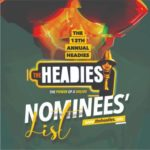 THE HEADIES AWARD 2019 NOMINEES LIST IS OUT; SEE FULL LIST OF NOMINATED ARTISTES