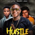 {MUSIC} Rilex Ft. Lyta & Barry Jhay – Hustle