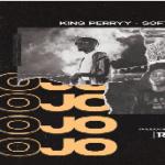 KING PERRYY - JOJO FT. SOFT X TERRI