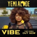MP3: Yemi Alade – Vibe (Prod by Egar Boi)
