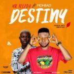 {MUSIC} Mr Teezoh ft. Mohbad – Destiny