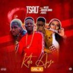 {MUSIC} Tsalt ft. Mr Bee x Diamond Jimma x MzKiss – Koto Aiye (Vol.3)