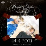 {Music} Baddy Oosha Ft. Naira Marley – 44-4 Foti