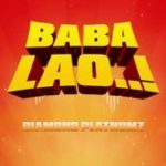 {MP3} Diamond Platnumz – Baba Lao