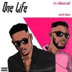 {MUSIC} Era – One Life (Remix) Ft. Adekunle Gold
