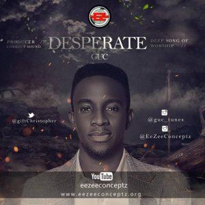 {MUSIC & VIDEO} GUC – Desperate