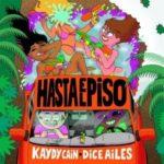 {MUSIC} Kaydy Cain – Hasta El Piso ft. Dice Ailes & Steve Lean