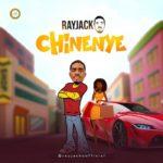 {Music} Rayjacko – Chinenye