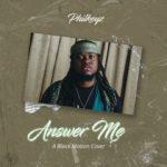 {MP3} Philkeyz – Answer Me