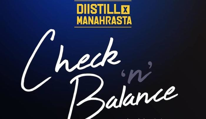 """225 entertainment presents two of her finest artists on this dope Afrobeat from fast-rising producer Timixy beats, a true definition of Afro-pop at it peak, as you download this mad tune. Listen & Download """"Distill x Mannah Rasta – Check & Balance"""" below:-"""