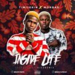 {MUSIC} Timilehin ft. Mohbad – Inside Life