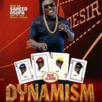 {Fuji Music} Saheed Osupa – Dynamism