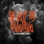 {Music} May D – Dada