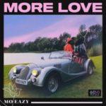{Music} Mo Eazy – More Love