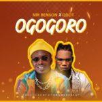 {Music} Mr Benson Ft. Qdot – Ogogoro