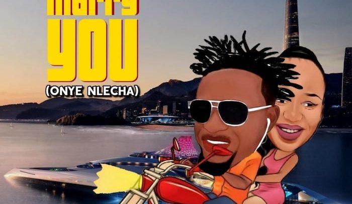 {Music} Mr. PRO – Marry You (Onye Nlecha)