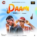 {Music} SheyBoy Ft. Mohbad – Pami