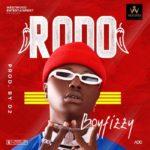 {Music} Boyfizzy – Rodo (Prod. by Dimmeji)