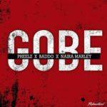 {MUSIC} Pheelz ft. Olamide x Naira Marley – Gobe