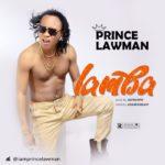 {Music} Prince Lawman – Lamba