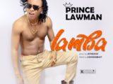 [Music] Prince Lawman – Lamba