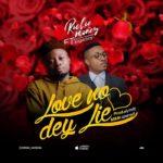 {Music} Richie Money Ft. Sugarboi – Love No Dey Lie