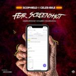 {Music} Scophield Ft. Celeb ibile – Fear Screenshot