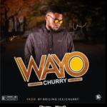 Churry – WayO {MUSIC}